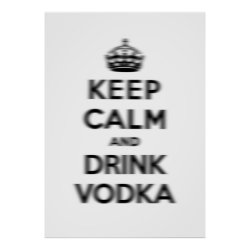 Matte Poster with Keep Calm and Drink Vodka design