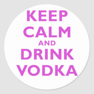 Keep Calm and Drink Vodka Sticker