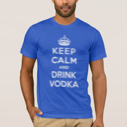 Men's Basic American Apparel T-Shirt with Keep Calm and Drink Vodka design