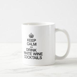 KEEP CALM AND DRINK WHITE WINE COCKTAILS COFFEE MUG