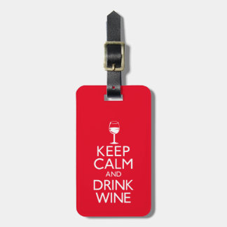 Keep Calm and Drink Wine Bag Tag