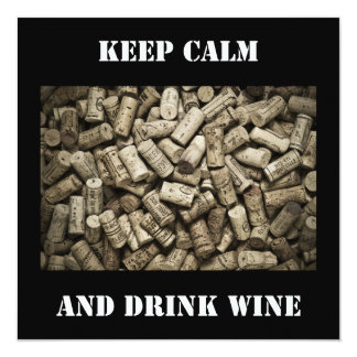 Keep Calm And Drink Wine Card
