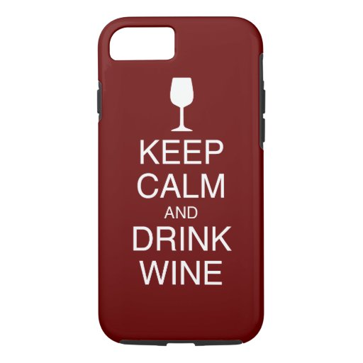 Keep Calm and Drink Wine Case-Mate Tough iPhone 8/7 Case in Dark Red