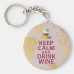 Keep Calm and Drink Wine Gift Unique Art Design Keychain