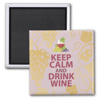 Keep Calm and Drink Wine Gift Unique Art Design Magnet