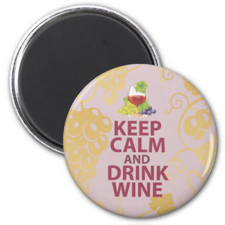 Keep Calm and Drink Wine Gift Unique Art Design 2 Inch Round Magnet