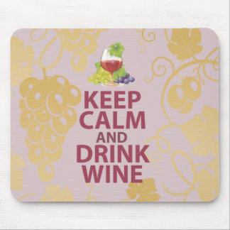Keep Calm and Drink Wine Gift Unique Art Design Mouse Pad