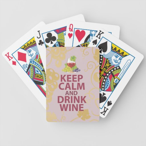 Keep Calm and Drink Wine Gift Unique Art Design Poker Deck