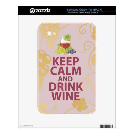 Keep Calm and Drink Wine Gift Unique Art Design Samsung Galaxy Tab Skins