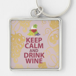 Keep Calm and Drink Wine Gift Unique Art Design Silver-Colored Square Keychain