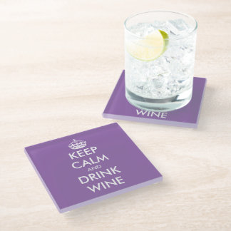 Keep calm and drink wine glass coaster with quote