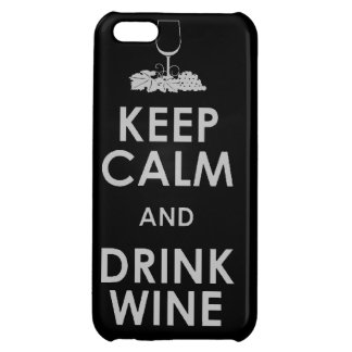 Keep Calm and drink wine grapes alcohol social dri Cover For iPhone 5C
