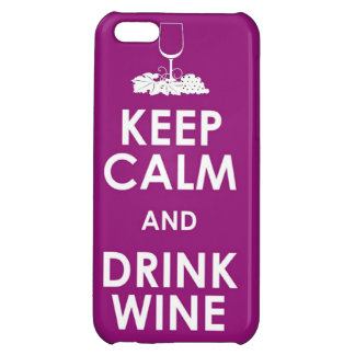 Keep Calm and drink wine grapes alcohol social dri iPhone 5C Covers