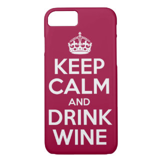Keep Calm And Drink Wine iPhone 8/7 Case