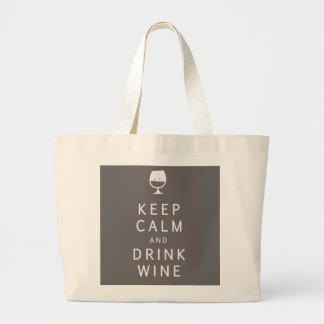 Keep Calm and Drink Wine Large Tote Bag