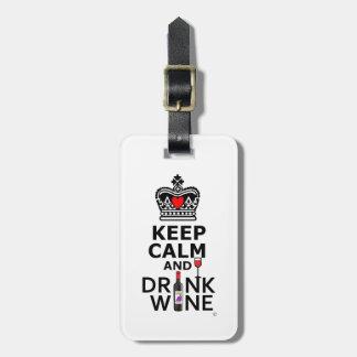 Keep Calm and Drink Wine Bag Tags