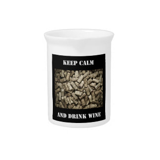 Keep Calm And Drink Wine Pitcher