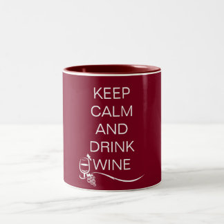 Keep Calm and Drink Wine Quote with Grapes Two-Tone Coffee Mug