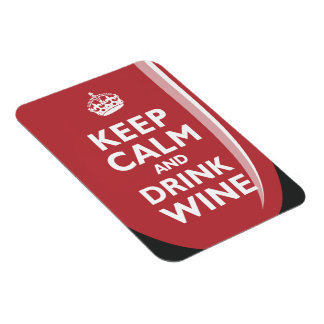 Keep Calm and Drink Wine Rectangular Photo Magnet