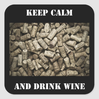 Keep Calm And Drink Wine Square Sticker