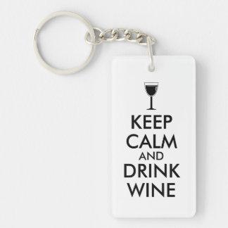 Keep Calm and Drink Wine Wine Lover Custom Keychain