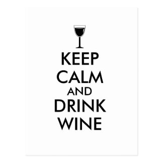 Keep Calm and Drink Wine Wine Lover Custom Postcard