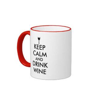 Keep Calm and Drink Wine Wine Lover Custom Ringer Mug