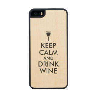 Keep Calm and Drink Wine Wine Lover Custom Wood Phone Case For iPhone SE/5/5s