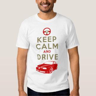 Keep Calm and Drive -156- T Shirt