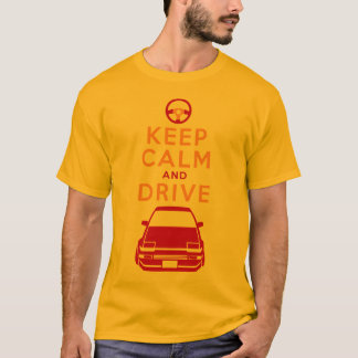 Keep Calm and Drive -AE86- T-Shirt