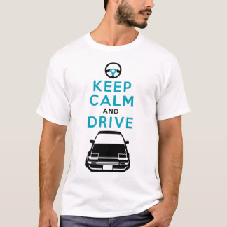 Keep Calm and Drive -AE86- /version3 T-Shirt