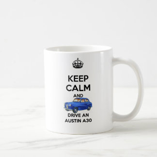 Keep calm and drive an Austin A30 Mug