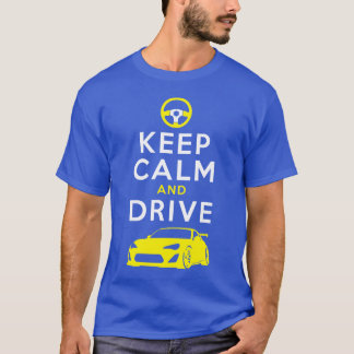 Keep Calm and Drive -GT86- T-Shirt