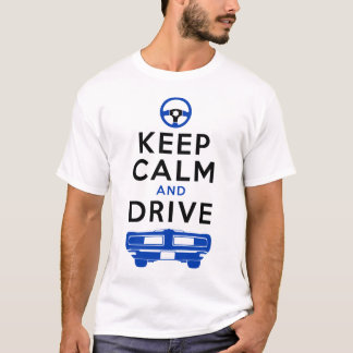Keep Calm and Drive -GTO- /version4 T-Shirt