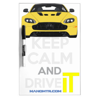 Keep Calm and Drive IT - cod. A-SVantageS Dry-Erase Board