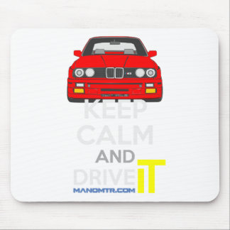 Keep Calm and Drive IT - cod. M3E30 Mouse Pad