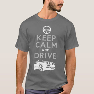 Keep Calm and Drive -M3- /version3 T-Shirt