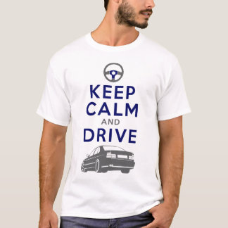 Keep Calm and Drive -M5- /version3 T-Shirt