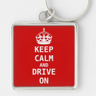 Keep Calm and DRIVE ON Keychain