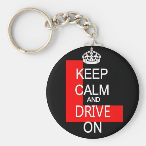 Keep Calm and drive on L plate Key Chain
