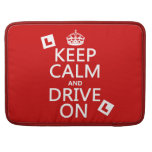 Keep Calm and Drive on (learner) (any color) Sleeve For MacBook Pro
