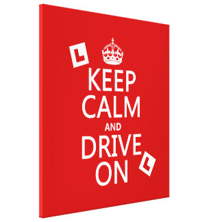 Keep Calm and Drive On (learner) Canvas Print