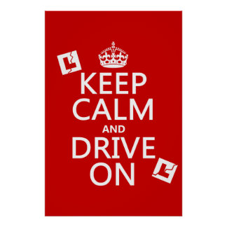 Keep Calm and Drive On (learner) Poster
