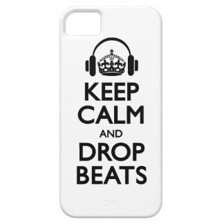Keep Calm and Drop Beats - iPhone 5 case