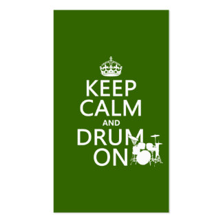 Keep Calm and Drum On (any background color) Business Card