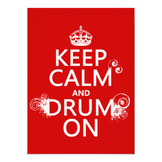 """Keep Calm and Drum On (any background color) 5.5"""" X 7.5"""" Invitation Card"""