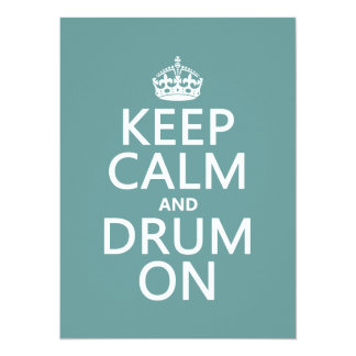 Keep Calm and Drum On (any background color) Custom Announcement