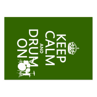 Keep Calm and Drum On (any background color) Large Business Card