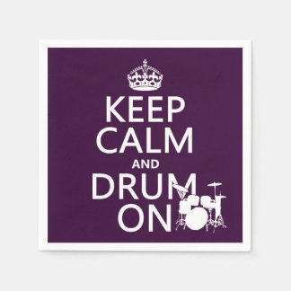 Keep Calm and Drum On (any background color) Paper Napkin