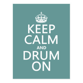 Keep Calm and Drum On (any background color) Postcards